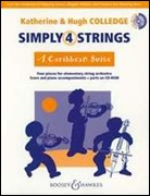 SIMPLY 4 STRINGS: A Caribbean Suite (String Orchestra)