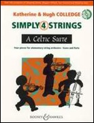 SIMPLY 4 STRINGS: A Celtic Suite (String Orchestra)