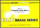 TRAGEDY AND MORE (Easy Brass Band)