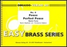 PEACE PERFECT PEACE (Easy Brass Band)
