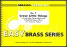 CRAZY LITTLE THINGS (Easy Brass Band)