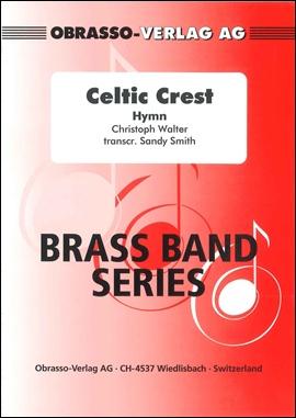 CELTIC CREST (Brass Band)