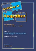MOONLIGHT SERENADE (Getting It Together)