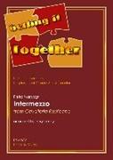 INTERMEZZO from CAVALLERIA RUSTICANA (Getting It Together)