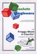 FROGGY WENT A-COURTIN' (Absolute Beginners)