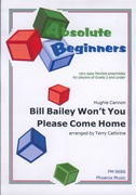 BILL BAILEY WON'T YOU PLEASE COME HOME (Absolute Beginners)