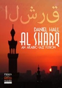 AL SHARQ (An Arabic-Jazz Fusion) (Brass Band)
