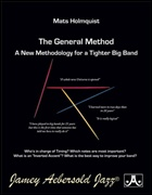 GENERAL METHOD, The: A New Methodology for a Tighter Big Band