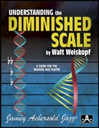 UNDERSTANDING THE DIMINISHED SCALE: a Guide for the Modern Player