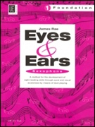 EYES AND EARS BOOK 1 - Foundation (Saxophone)