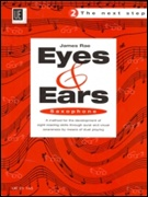 EYES AND EARS BOOK 2 - The Next Step (Saxophone)
