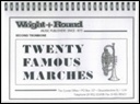 20 FAMOUS MARCHES (2nd Baritone)