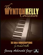 WYNTON KELLY COLLECTION, The (Piano)