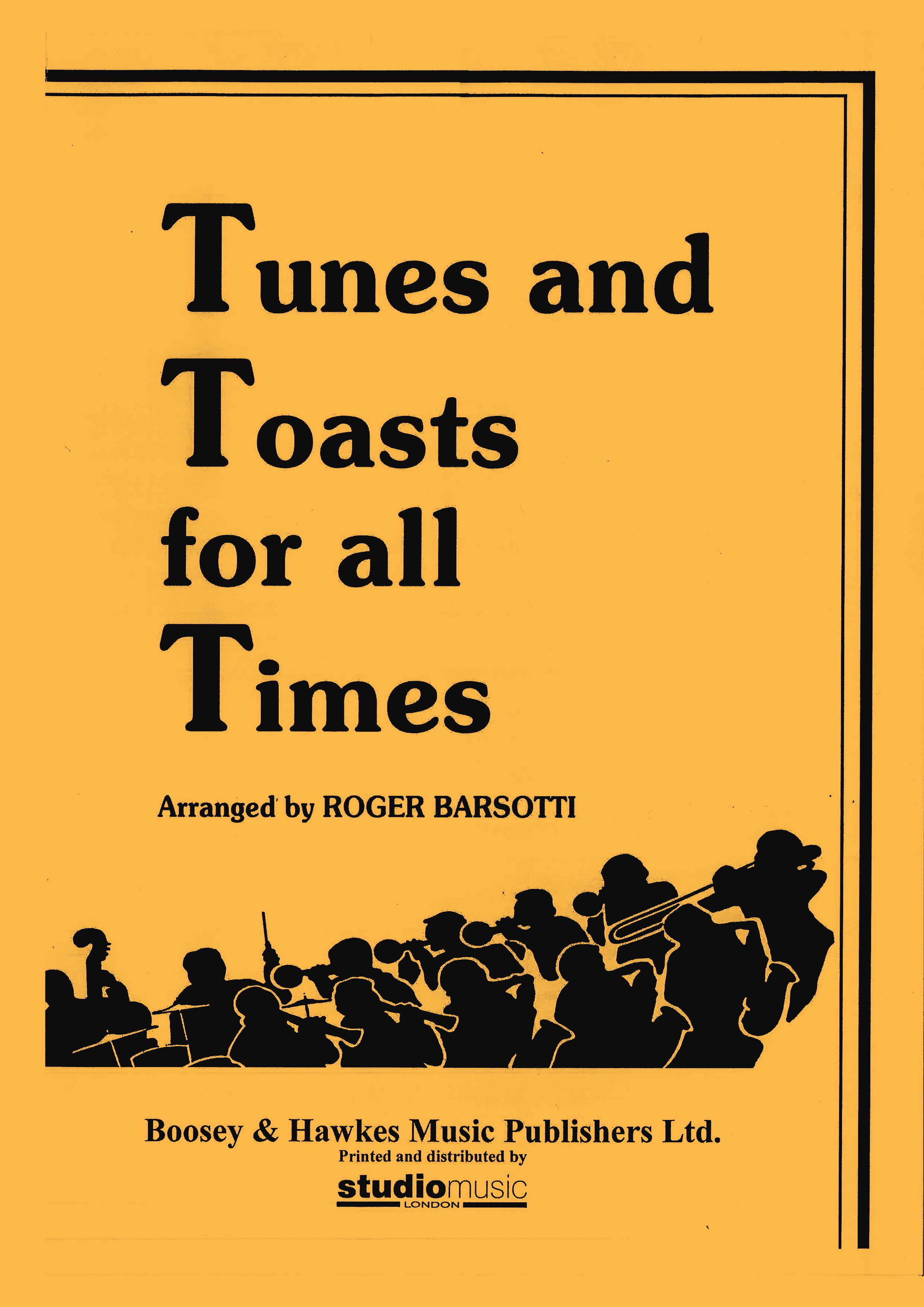 Tunes and Toasts for all Times (Piano Conductor Score)