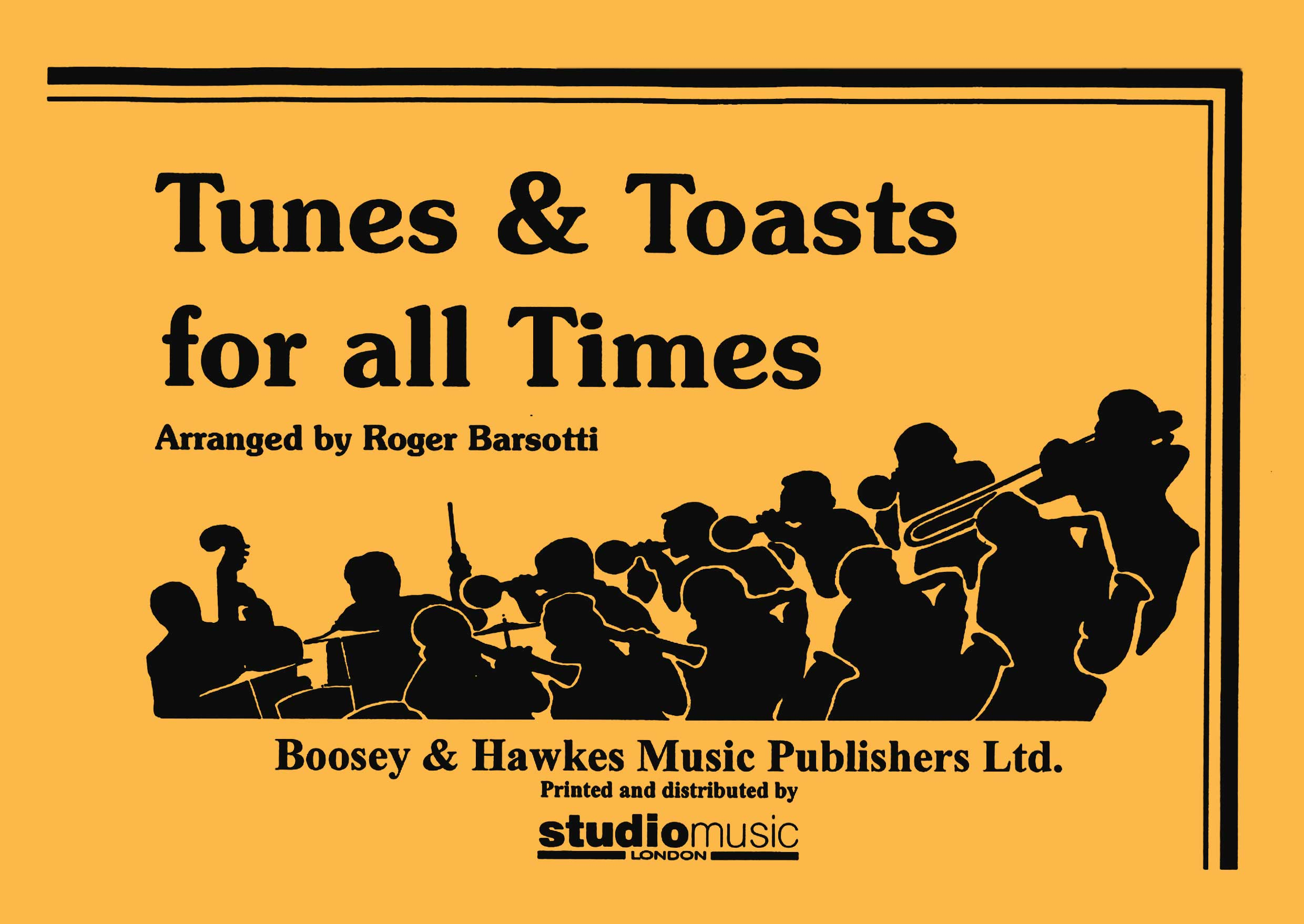 Tunes and Toasts for all Times (1st Bb Tenor Saxophone DB)