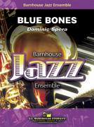 Blue Bones (Jazz Ensemble - Score and Parts)