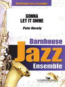 Gonna Let it Shine (Jazz Ensemble - Score and Parts)