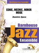 Eenie, Meenie, Minor Mode (Jazz Ensemble - Score and Parts)