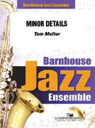 Minor Details (Jazz Ensemble - Score and Parts)