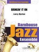 Bringin' It On (Jazz Ensemble - Score and Parts)