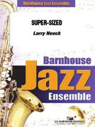Super-Sized (Jazz Ensemble - Score and Parts)