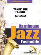 Takin' The Plunge (Jazz Ensemble - Score and Parts)