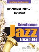 Maximum Impact (Jazz Ensemble - Score and Parts)