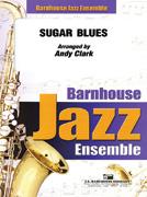 Sugar Blues (Jazz Ensemble - Score and Parts)
