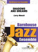Shadows and Dreams (Jazz Ensemble - Score and Parts)