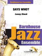 Says Who? (Jazz Ensemble - Score and Parts)