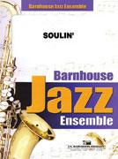 Soulin' (Jazz Ensemble - Score and Parts)