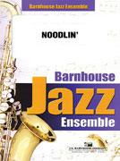 Noodlin' (Jazz Ensemble - Score and Parts)