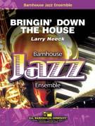 Bringin' Down the House (Jazz Ensemble - Score and Parts)
