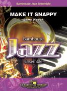 Make It Snappy! (Jazz Ensemble - Score and Parts)