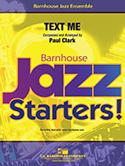 Text Me (Jazz Ensemble - Score and Parts)