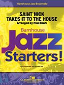 Saint Nick Takes it to the House (Jazz Ensemble - Score and Parts)