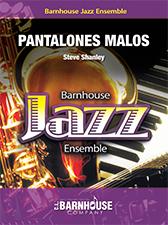 Pantalones Malos (Jazz Ensemble - Score and Parts)