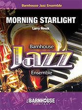 Morning Starlight (Jazz Ensemble - Score and Parts)