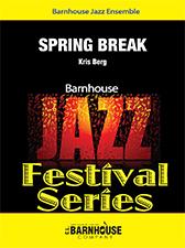 Spring Break (Jazz Ensemble - Score and Parts)