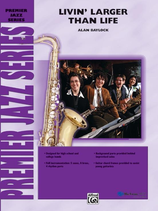 Livin' Larger Than Life (Jazz Ensemble - Score and Parts)