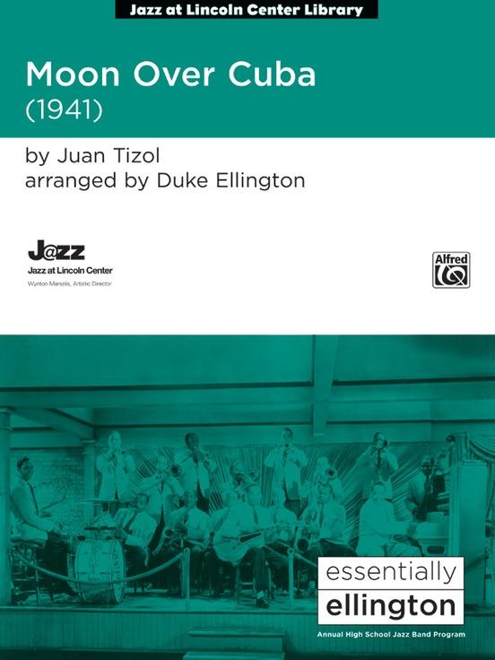 Moon Over Cuba (Jazz Ensemble - Score and Parts)