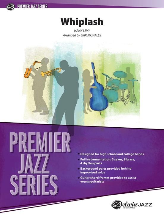 Whiplash (Jazz Ensemble - Score and Parts)