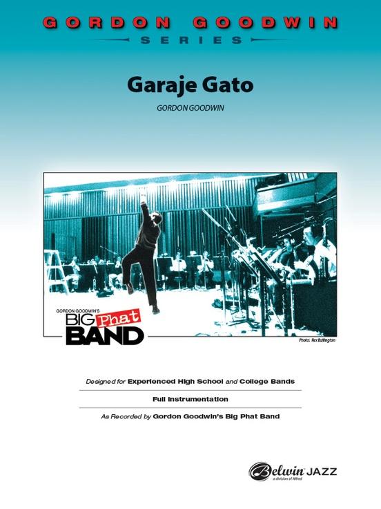 Garaje Gato (Jazz Ensemble - Score and Parts)