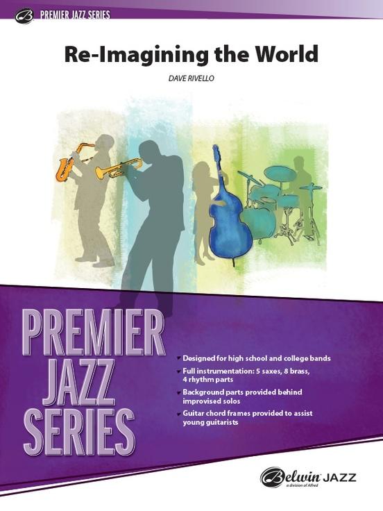 Re-Imagining the World (Jazz Ensemble - Score and Parts)