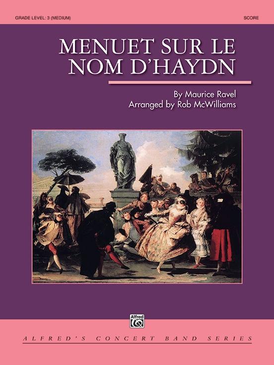 Menuet sur le nom d'Haydn (Concert Band - Score and Parts)