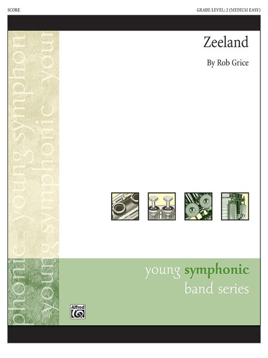 Zeeland (Concert Band - Score and Parts)