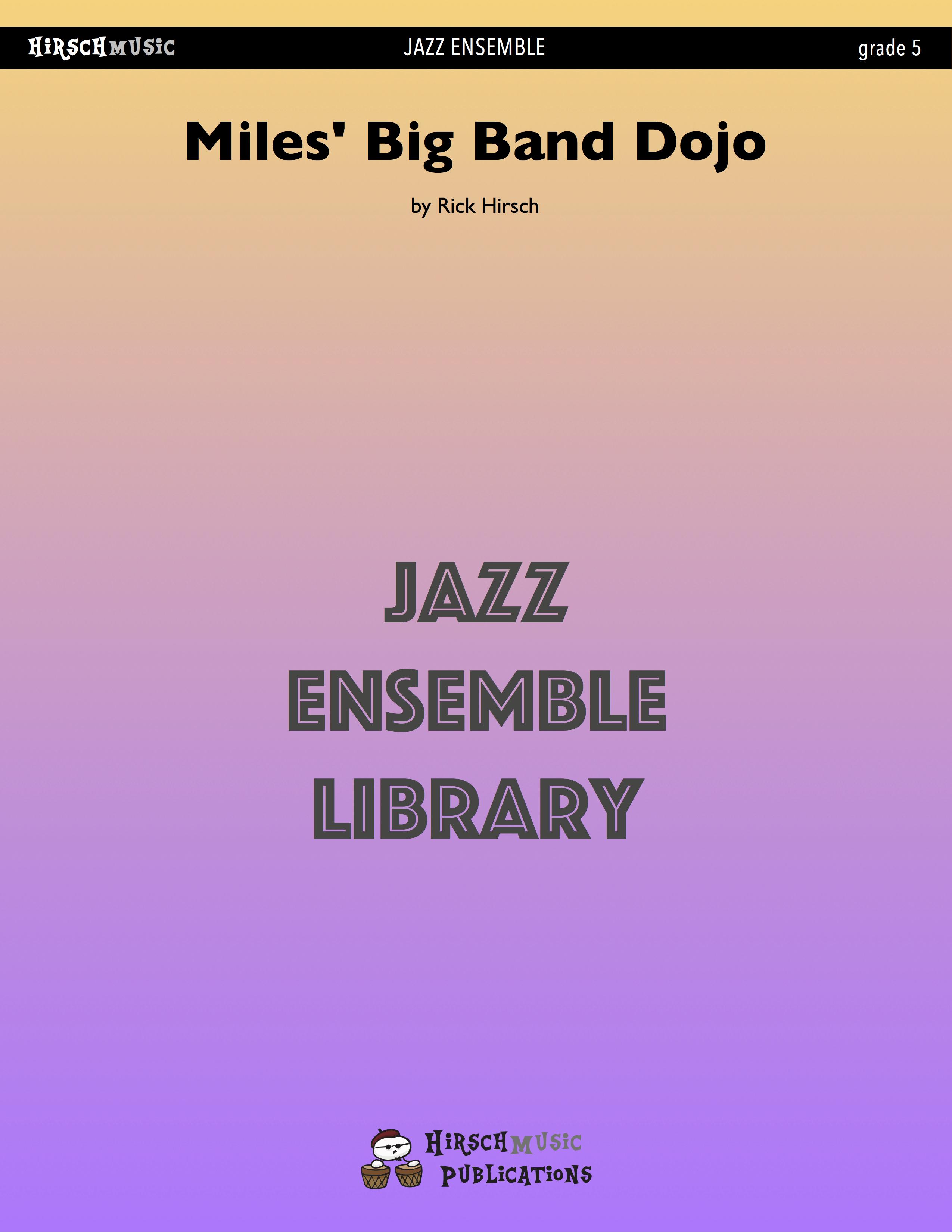 Miles' Big Band Dojo (Jazz Ensemble - Score and Parts)