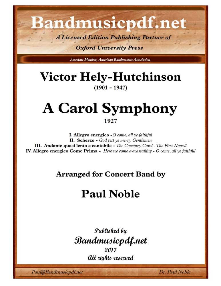 A Carol Symphony (Concert Band - Score and Parts)