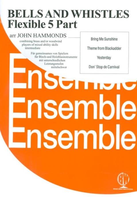 Bells and Whistles (5 Part Flexible Ensemble)