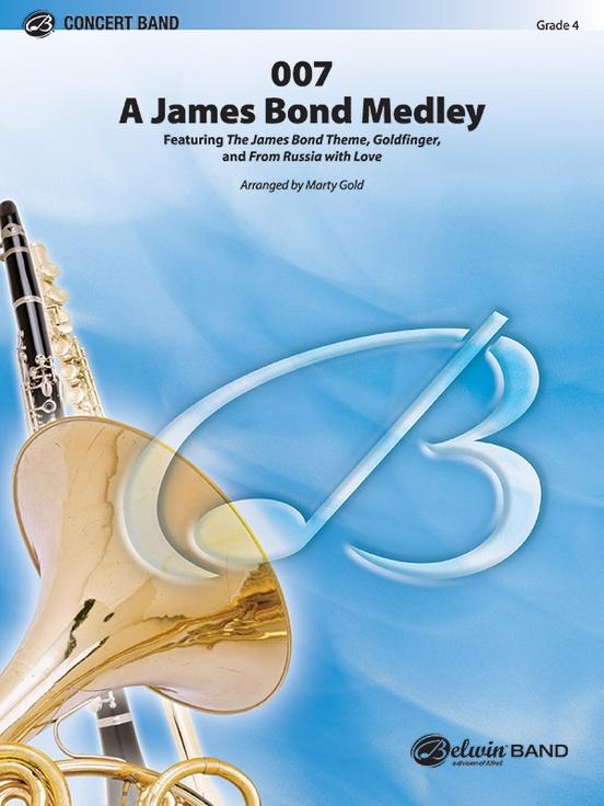 007 - A James Bond Medley (Concert Band - Score and Parts)